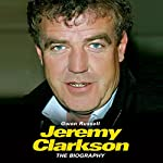 Jeremy Clarkson: The Biography | Gwen Russell