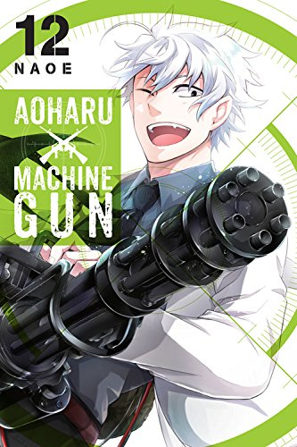 Aoharu X Machinegun, Vol. 12 [Naoe] (Tapa Blanda)