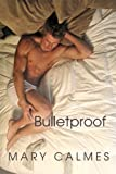 Bulletproof (A Matter of Time Book 5) (English Edition)