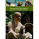"""Panamericana Nord: Unterwegs auf der l�ngsten Stra�e der Weltvon """"Jens Freyler"""""""