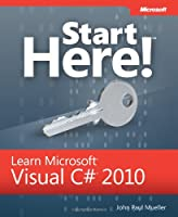 Start Here! Learn Microsoft Visual C# 2010 ebook download