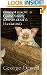 Animal Farm: a Fairy Story (Annotated...