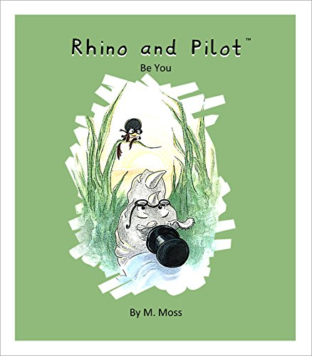 Rhino and Pilot: Be You