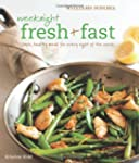 Weeknight Fresh & Fast (Williams-Sono...