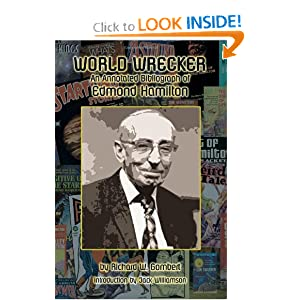 World Wrecker: An Annotated Bibliography of Edmond Hamilton by Richard W. Gombert, Jack Williamson and Edmond Hamilton