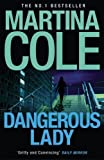 Martina Cole Dangerous Lady by Cole, Martina (2010)