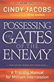 Possessing The Gates Of The Enemy3Rd Edition With Study Guide