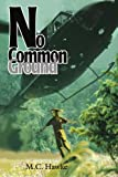 img - for No Common Ground book / textbook / text book