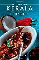 The Essential Kerela Cookbook
