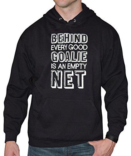 Zone Apparel Men's Behind Every Good Goalie Saying Hoodie Sweatshirt