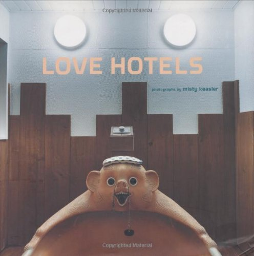 Love Hotels: The Hidden Fantasy Rooms of Japan