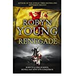 Robyn Young Renegade: Insurrection Trilogy 2