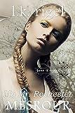 My Mr. Rochester: Mesrour (Jane Eyre Retold Book 1)
