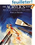 The Acrylics Book: Materials and Tech...