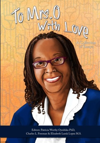 To Mrs. O With Love: A Collection of Essays