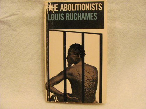 The Abolitionists A Collection of Their Writings PDF