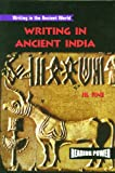 img - for Writing in Ancient India (Writing in the Ancient World) book / textbook / text book