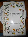 Each Branch: Poems, 1976-1985