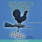 Potshot | Robert B. Parker