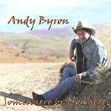 Andy Byron Somewhere Or Nowhere