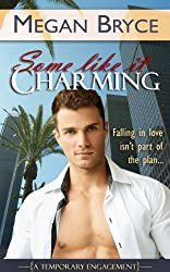 Some Like It Charming (A Temporary Engagement Book 1) (English Edition)