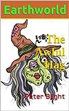 The Awful Hag: Age 9-12 (Earthworld)