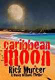 Caribbean Moon (A Manny Williams Thriller)