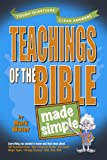 Teachings of the Bible Made Simple (Made Simple Series) (0899574300) by Water, Mark