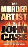 The Murder Artist (0099464942) by JOHN CASE