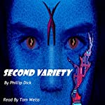Second Variety | Phillip K. Dick