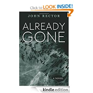 Kindle Book Bargains: Already Gone, by John Rector. Publisher: Thomas + Mercer (October 25, 2011)