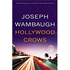 Joseph Wambaugh's HOLLYWOOD CROWS