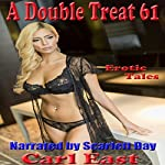 A Double Treat 61 | Carl East