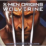 "X-Men Origins: Wolverinevon ""Harry Gregson-Williams"""