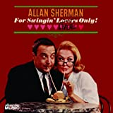 For Swingin' Livers Only! Allan Sherman