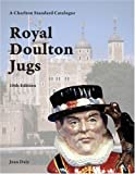 img - for Royal Doulton Jugs, 10th Edition - A Charlton Standard Catalogue book / textbook / text book