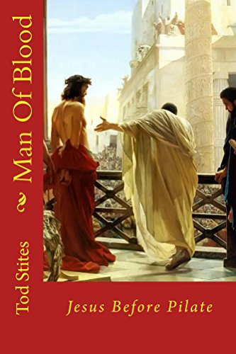 man-of-blood-jesus-before-pilate-english-edition
