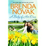 A Baby of Her Own (Dundee, Idaho Book 1) ~ Brenda Novak