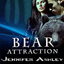 Bear Attraction: Shifters Unbound, Book 6.5 Audiobook by Jennifer Ashley Narrated by Cris Dukehart