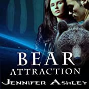 Bear Attraction: Shifters Unbound, Book 6.5 | [Jennifer Ashley]