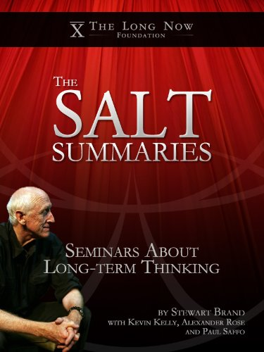 SALT Summaries, Condensed Ideas About Long-term Thinking