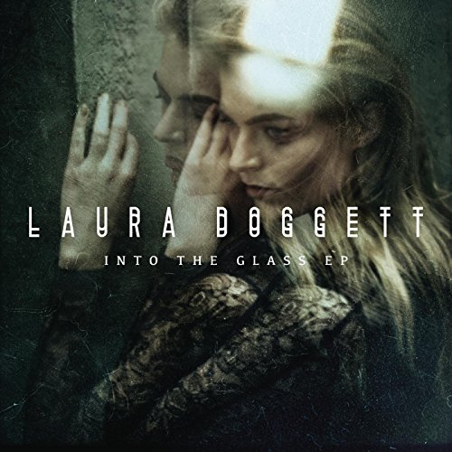 Laura Doggett-Into The Glass EP-WEB-2015-SPANK Download
