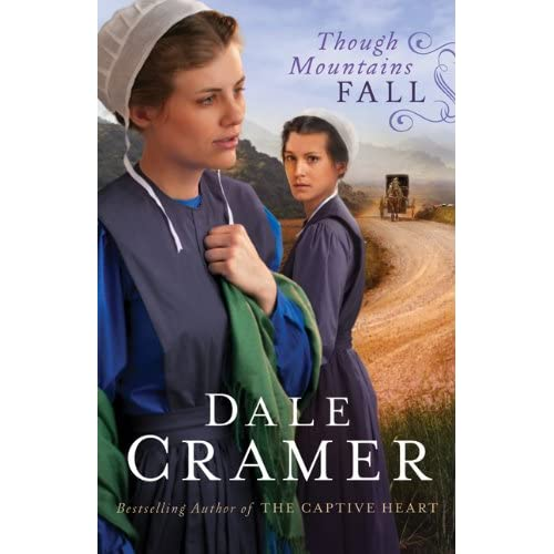 Though Mountains Fall (The Daughters of Caleb Bender)