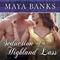 Seduction of a Highland Lass Audiobook by Maya Banks Narrated by Kirsten Potter