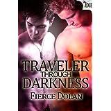Traveler Through Darkness (The Edge Series Book 43) ~ Fierce Dolan