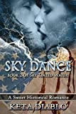 Sky Dance, Book 2 (Sky Series)