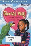 Gloria's Way (0439396875) by Ann Cameron