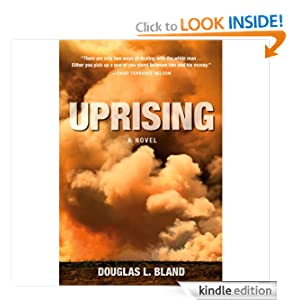 Uprising, a Novel - Douglas L. Bland