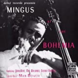 Mingus At The Bohemia / Charlie Mingus