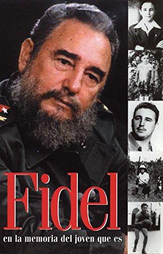 Fidel en la memoria del joven que es (Ocean Sur)  [Castro, Fidel] (Tapa Blanda)